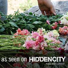 Hidden City Philadelphia - Love 'n Fresh Flowers