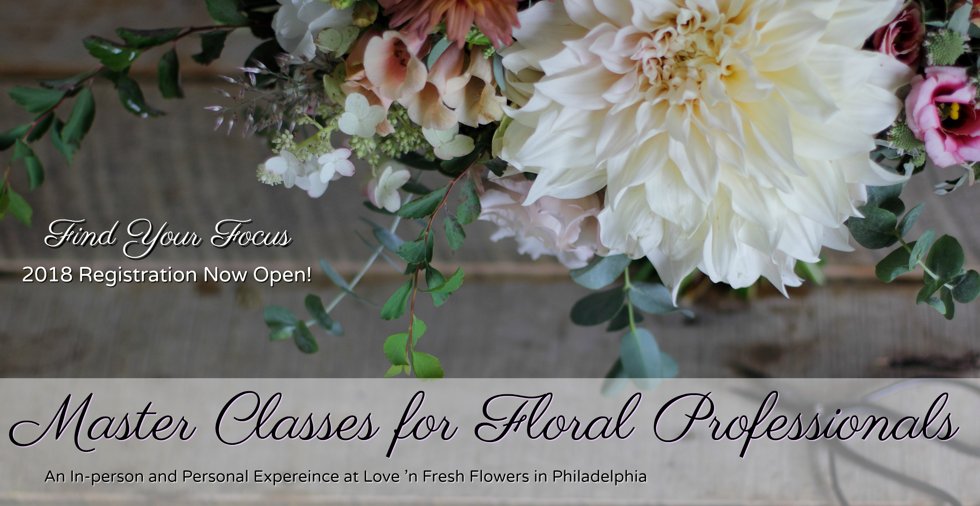Master Classes at Love 'n Fresh Flowers